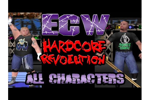 ECW Hardcore Revolution - All Character Showcase - YouTube