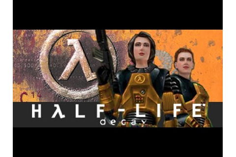 Let's Play Half Life Decay Part 1 Level 1-2 There Someone ...