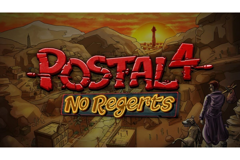 POSTAL 4: No Regerts - Awesome Games Wiki Uncensored
