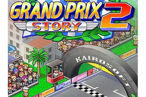 Grand prix story 2 for Android - Download APK free