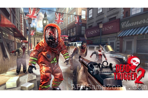 DEAD TRIGGER 2 : God Mod : Download APK - APK Game Zone ...