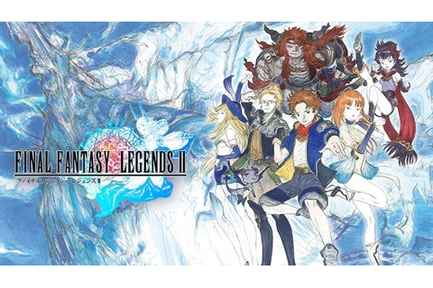 Final Fantasy Legends II – Quick look at new mobile RPG in ...