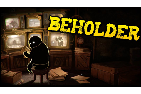 BEHOLDER Shady Landlord! - AWESOME NEW GAME! -Spy, Peep ...