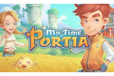 My Time at Portia Review - Rough Edges and Rad Fun ...