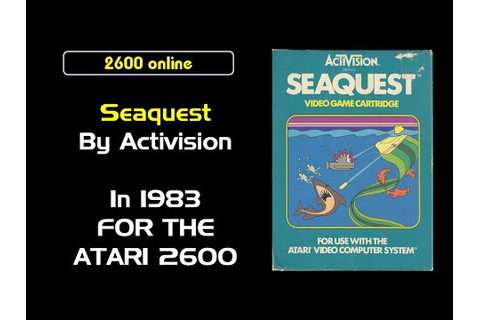 Seaquest for the Atari 2600 - YouTube