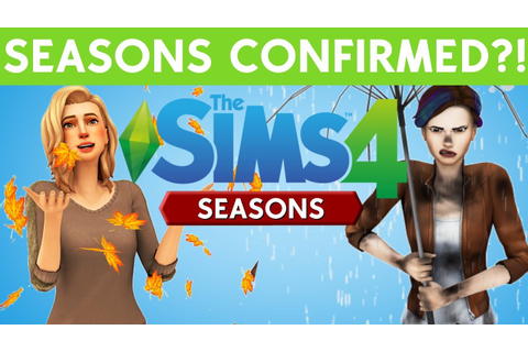 SIMS 4 SEASONS CONFIRMED?! - YouTube