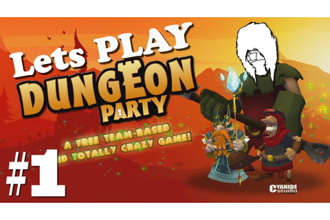 Lets Play Dungeon Party - First look at the Game - Ep #1 ...