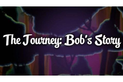 The Journey: Bob's Story - FREE DOWNLOAD | CRACKED-GAMES.ORG