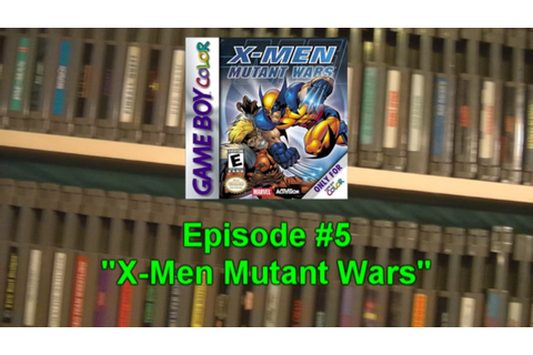 X-Men: Mutant Wars for the Game Boy Color ...