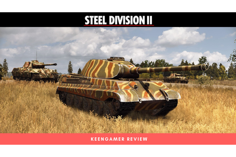 Steel Division 2 Review - KeenGamer