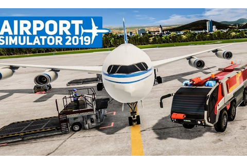Airport Simulator 2019 Full Version Free Download ...