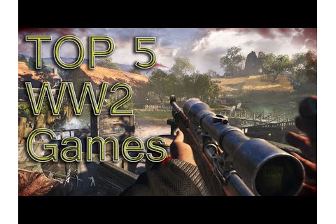 My TOP 5 WW2 games - YouTube