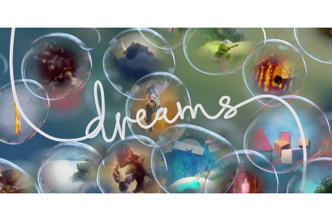 Dreams Hands-On Preview: An Ambitious & Creative Game