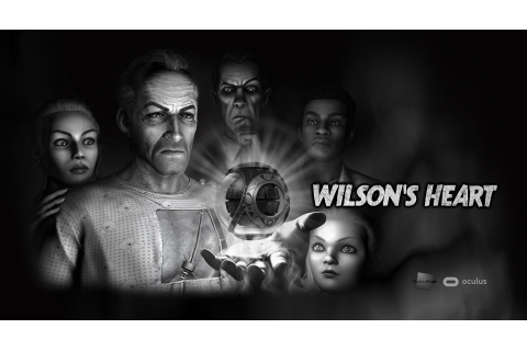 'Wilson's Heart' Review – Road to VR