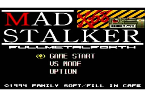 The Best of Retro VGM #301 - Mad Stalker: Full Metal Forth ...
