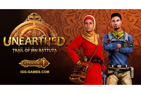 Unearthed: Trail of Ibn Battuta - Episode 1 - Gold Edition ...