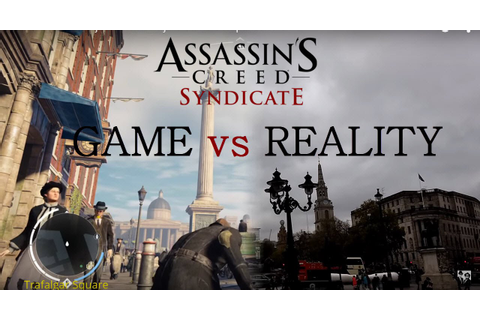 Assassin's Creed Syndicate Game vs Reality / PS4 vs ...