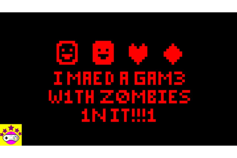 (~REVIEW~) I Made A Game With Zombies In It|Old school ...