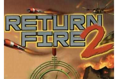 Return Fire 2 Download Free Full Game | Speed-New