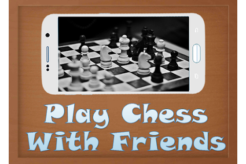 Play Chess With Friends 1.1 Apk, Free Puzzle Game - APK4Now