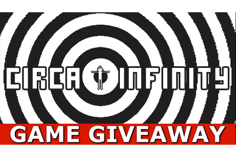 Circa Infinity Game GIVEAWAY [PC/STEAM] [ENDED] - YouTube