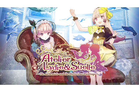 Atelier Lydie & Suelle: The Alchemists and the Mysterious ...