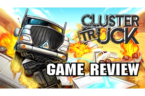 Clustertruck [Game Review] - YouTube
