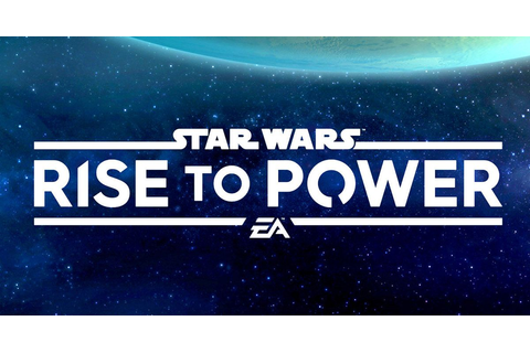 How to Play the New Star Wars: Rise to Power Mobile Game Early