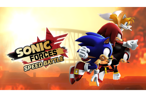 Sonic Forces: Speed Battle is now live worldwide on the ...