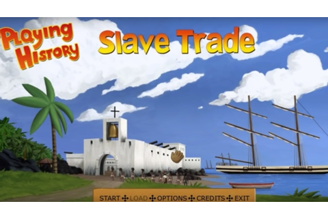 'Playing History: Slave Trade' video game altered after ...