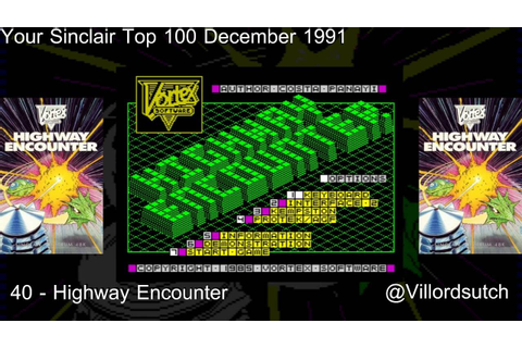 Your Sinclairs 100 Greatest Games - 40 Highway Encounter ...