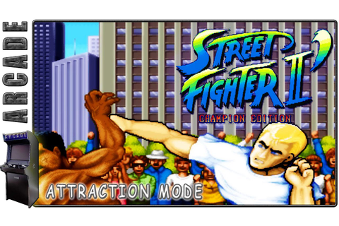Street Fighter II ´ - Champion Edition | Attraction Mode ...