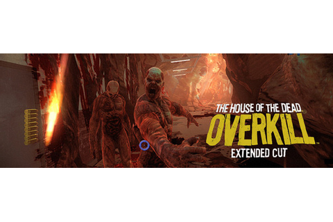 'The House of the Dead: Overkill - Extended Cut' Gets Some ...