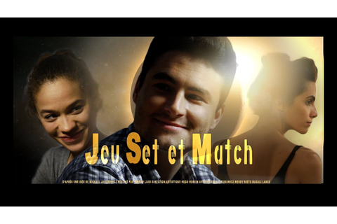 Jeu Set et Match - YouTube
