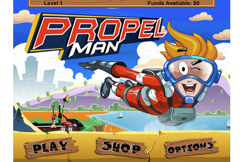 Propel Man Set To Catapult Itself To The Top Of The Game ...