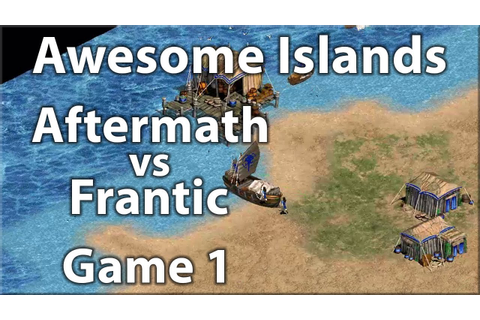Awesome Islands 2v2! Aftermath vs Frantic! [Game 1] - YouTube