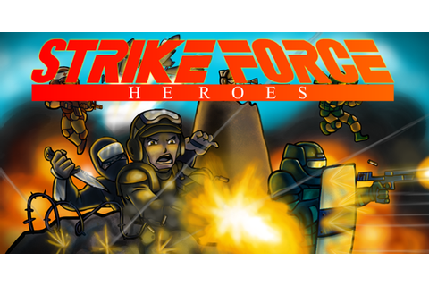 Strike Force Heroes - Play on Armor Games