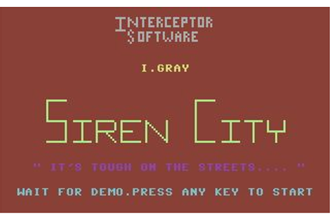 Download Siren City (Commodore 64) - My Abandonware