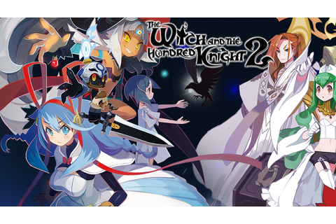 The Witch and the Hundred Knight 2 Game | PS4 - PlayStation