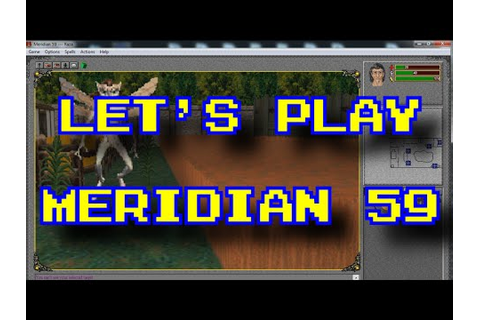 Let's Play Meridian 59 1995 3D MMORPG MMO - YouTube