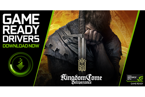 Kingdom Come: Deliverance Game Ready Driver Released | GeForce