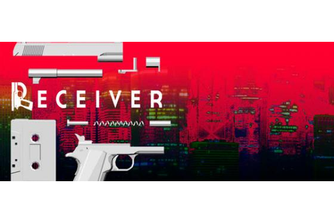 The Indie Challenge: Receiver | GameGrin