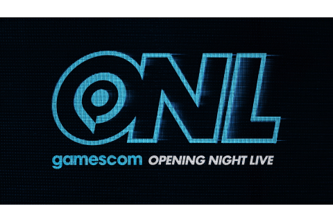 Here's where to watch Opening Night Live from Gamescom ...