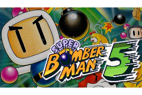 Super Bomberman 5 - YouTube