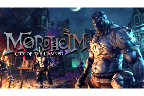 Mordheim: City of the Damned Full Release (version 1.0.4.1 ...