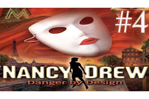 Nancy Drew: Danger By Design Walkthrough part 4 - YouTube