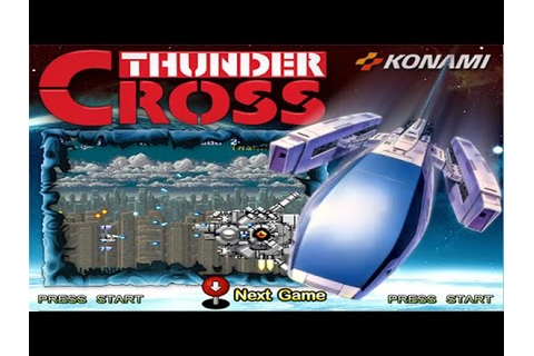 Thunder Cross (Arcade/Konami/1988) [720p] - YouTube