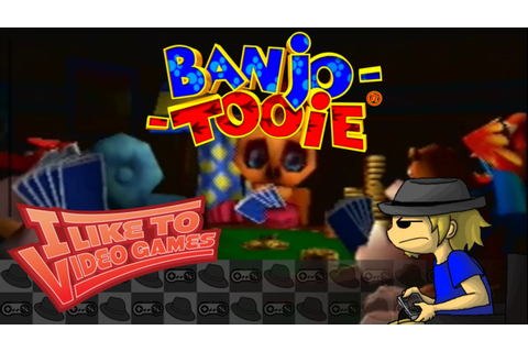 Banjo Tooie - I Like to Video Games - VZedshows - YouTube