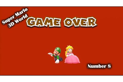 Super Mario 3D World - Game Over number 1 ! - YouTube