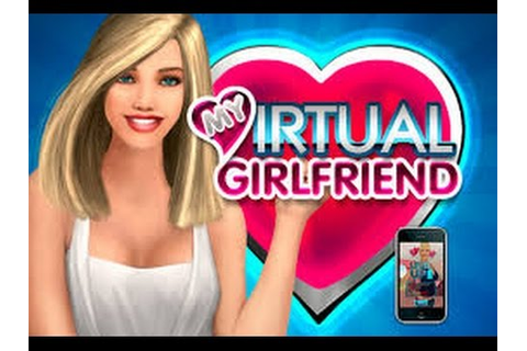 My Virtual Girlfriend - Android / iOS GamePlay Trailer ...